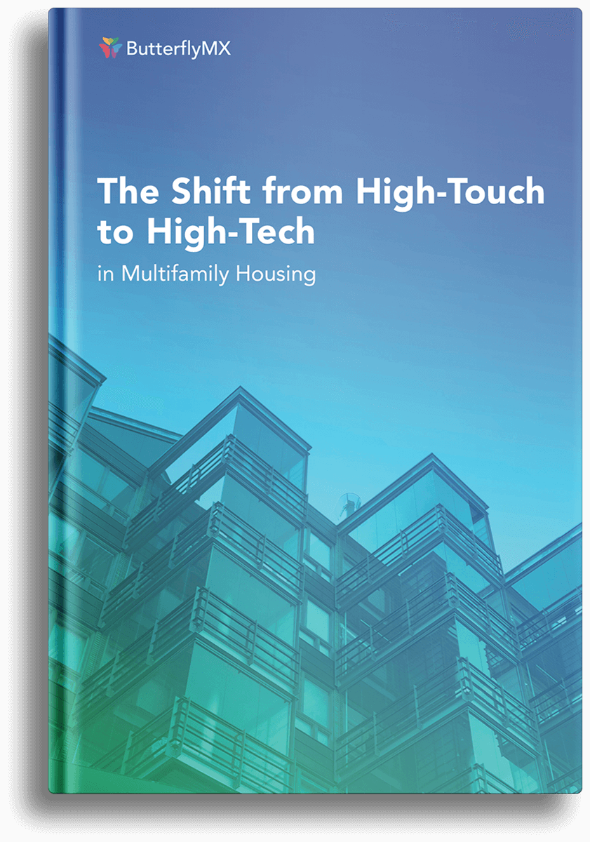 The Shift From High Touch To High Tech Butterflymx