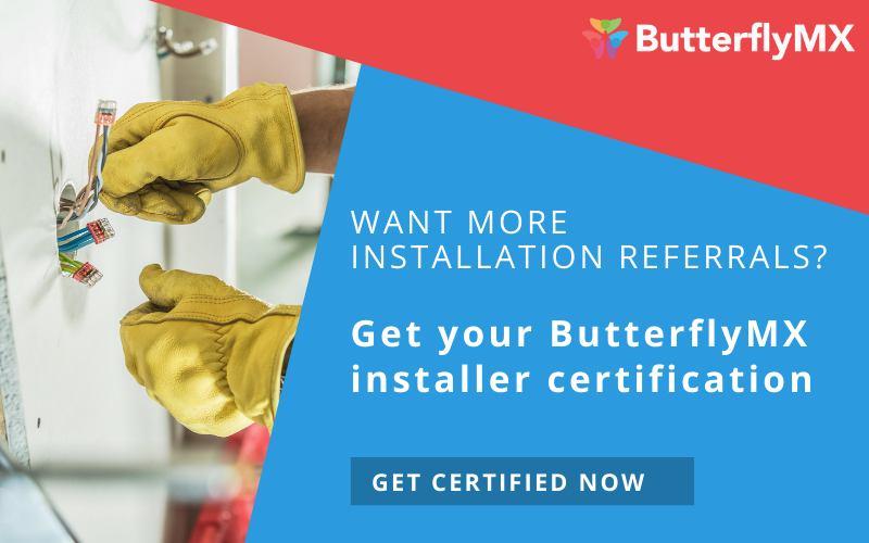 Become a ButterflyMX certified installer