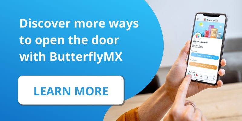 Learn more ways to open the door with ButterflyMX