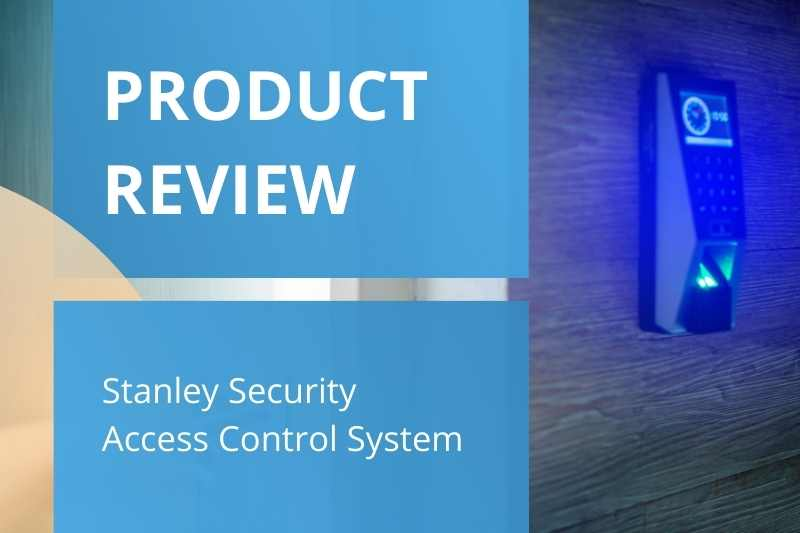 Stanley Security Reviews | Stanley Security Access Control Review, Cost & Alternatives