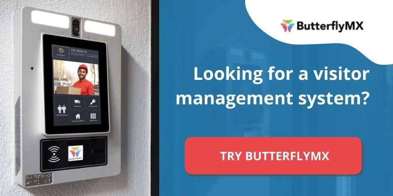 Looking for a visitor management system? Try ButterflyMX.