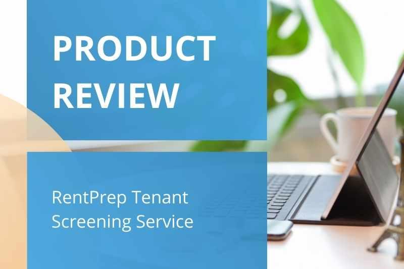 RentPrep Reviews | RentPrep Tenant Screening Service Review, Cost, Alternatives