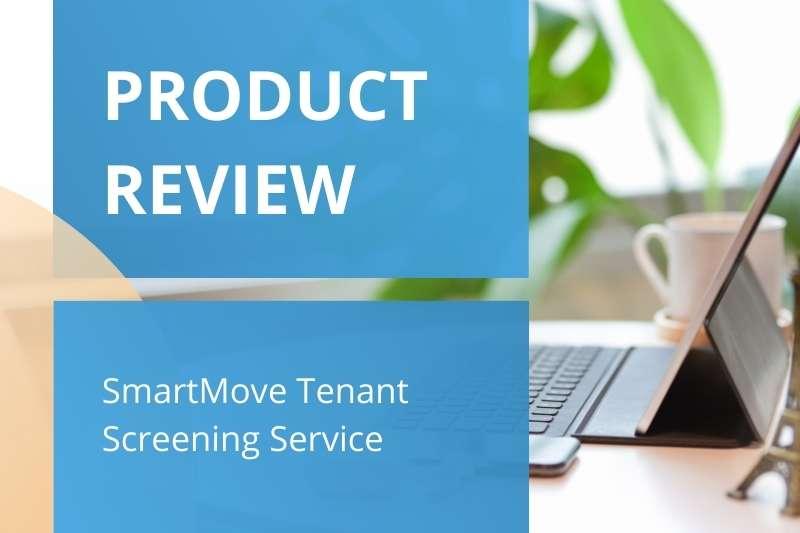 SmartMove Reviews | TransUnion SmartMove Tenant Screening Service Cost & Alternatives